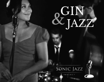 Gin & Jazz featuring Sonic Jazz Project